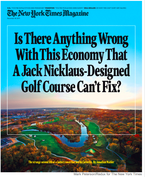 """Is There Anything Wrong With This Economy That a Jack Nicklaus-Designed Golf Course Can't Fix?"